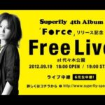 Superfry 4th Album Forceリリース記念 Free Live at  代々木公園 2012/09/19