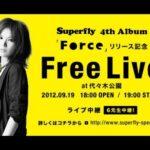Superfry 4th Album Forceリリース記念 Free Live at  代々木公園