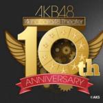 最初は観客たった7人からの AKB結成10周年