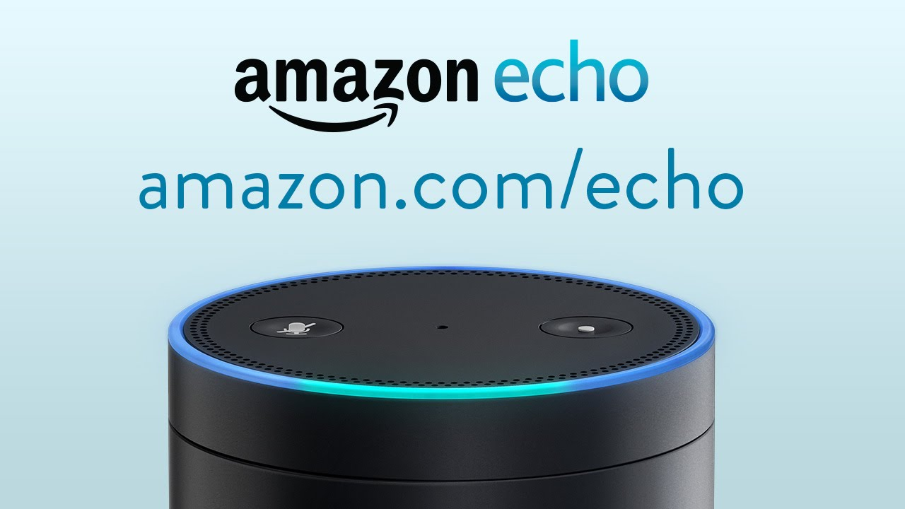 Amazon Echo / Alexa
